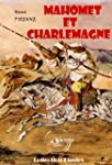 Mahomet et Charlemagne: �dition int�g...
