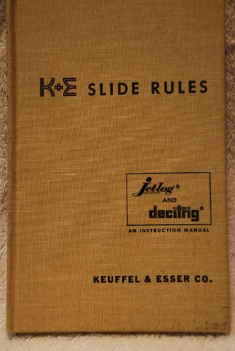 K+E Slide Rule Manual: Log Log Duplex Decitrig No. 4081 ()