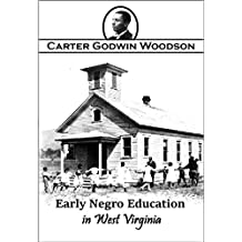 Early  Negro Education  in  West Virginia