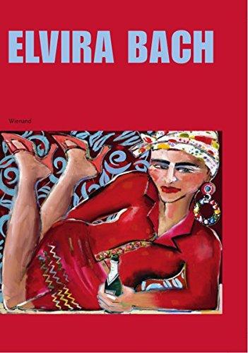 Elvira Bach: von mir aus