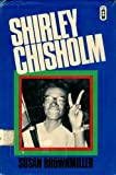 Shirley Chisholm: A Biography