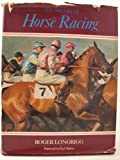 The History of Horse Racing, Roger Longrigg, 0812814886