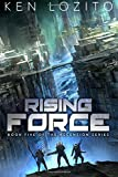 Rising Force (Ascension Series) (Volume 5)