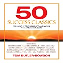 50 Success Classics Audiobook by Tom Butler-Bowden Narrated by Richard Davidson
