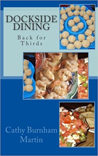 Dockside Dining: Back for Thirds: Back for Thirds: Volume 3 Super Series: Amazon.es: Cathy Burnham Martin: Libros en idiomas extranjeros