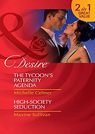book cover of The Tycoon\'s Paternity Agenda / High Society Seduction
