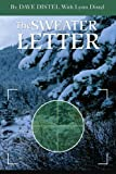 img - for The Sweater Letter by Dave Distel (2002-11-28) book / textbook / text book