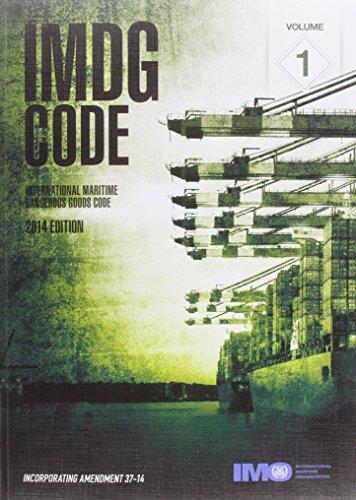 IMDG Code 2014: International Maritime Dangerous Goods Code, Incorporating Amendment 37-14 by International Maritime Organization (3-Dec-2014) Paperback