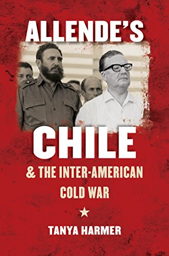 allendes-chile-and-the-inter-american-cold-war-the-new-cold-war-history