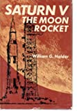 img - for Saturn V, the moon rocket book / textbook / text book