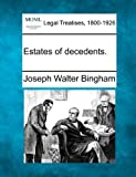 Estates of Decedents, Joseph Walter Bingham, 1240015100