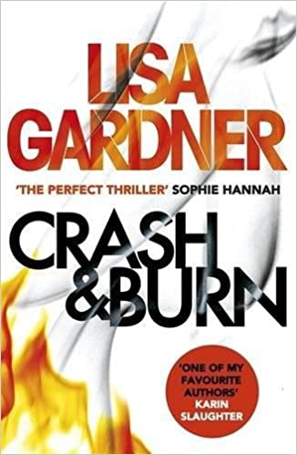 Amazon Fr Crash Burn Lisa Gardner Livres