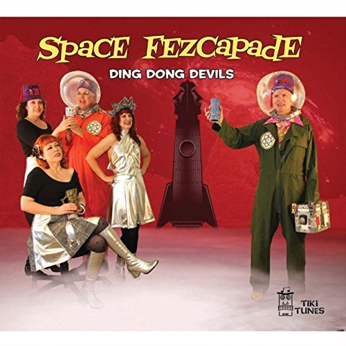 Space Fezcapade by Ding Dong Devils (2014-08-03)