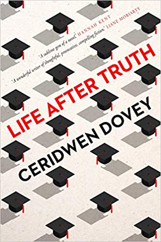 """""""Life After Truth"""", by Ceridwen Dovey"""