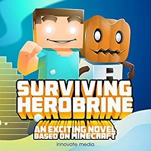 Surviving Herobrine Audiobook