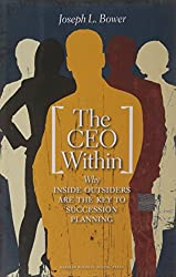 The CEO Within: Why Inside Outsiders Are the Key to Succession