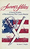 img - for Summer Soldiers a Survey & Index of Revolutionary War Courts-Martial book / textbook / text book