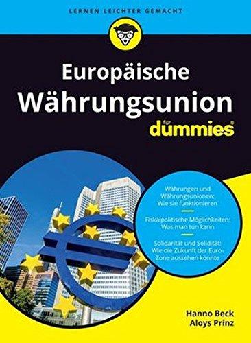 Europäische Währungsunion für Dummies