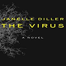 The Virus Audiobook by Janelle Diller Narrated by Caroline McLaughlin