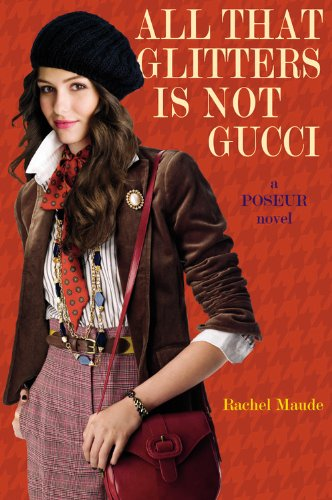 All That Glitters Is Not Gucci (Poseur, Book - Store Online Gucci