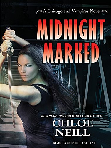 Midnight Marked (Chicagoland Vampires) by Tantor Audio