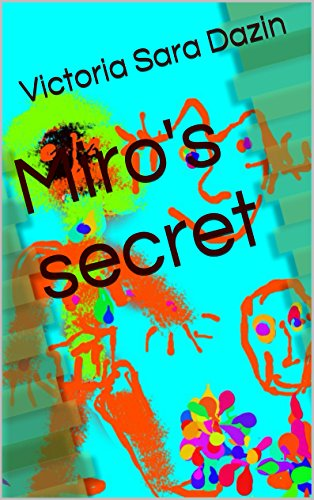 miro s secret children s book kindle edition by victoria sara