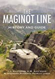 img - for The Maginot Line: History and Guide book / textbook / text book