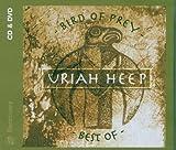 Bird of Prey: Best of by Uriah Heep (2009-06-29)