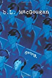 Genre, B. L. MacGougan, 1469132664