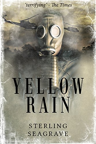 Yellow Rain: Journey Through the Terror of Chemical Warfare