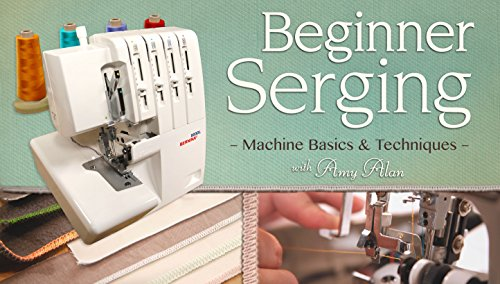 Beginner Serging (Use Serger Machine Sewing)