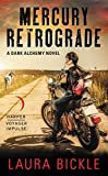 Mercury Retrograde: A Dark Alchemy Novel