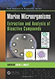 img - for Marine Microorganisms: Extraction and Analysis of Bioactive Compounds (Food Analysis & Properties) book / textbook / text book