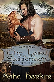 The Laird and the Sassenach by [Barker, Ashe]