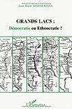 Grands lacs : Démocratie ou ethnocratie ?