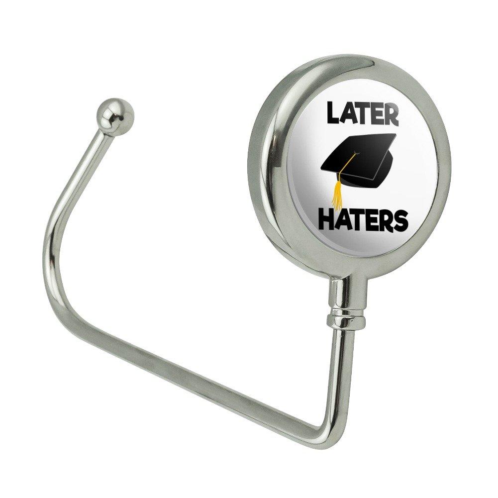Later Haters Graduation Cap Purse Bag Hanger Holder Hook