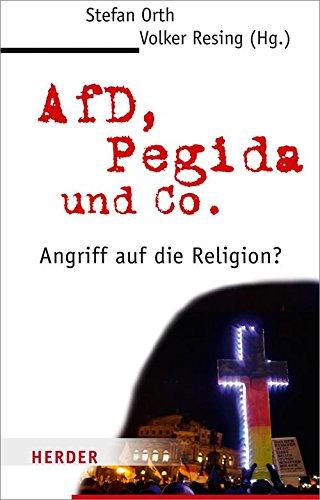 Download PDF AfD, Pegida und Co. - Angriff auf die Religion?
