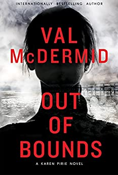 Out of Bounds (Karen Pirie) by [McDermid, Val]