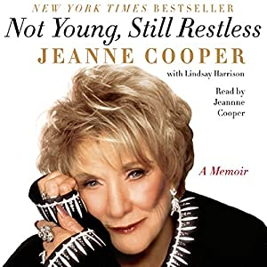 Not Young, Still Restless Audiobook