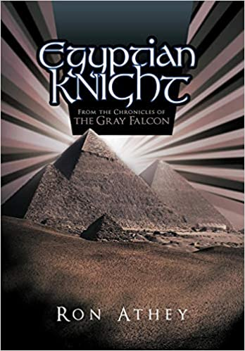 Egyptian Knight: From the Chronicles of the Gray Falcon ...