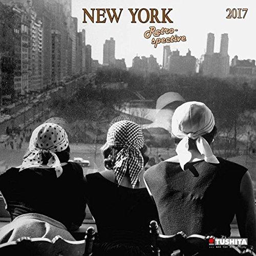 New York Retrospective 2017: Kalender 2017 (Media Illustration)