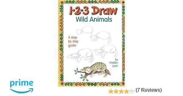 Workbook christmas kids worksheets : 1-2-3 Draw Wild Animals: A Step-by-Step Guide: Freddie Levin ...
