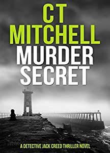 MURDER SECRET: A Detective Jack Creed Thriller Novel (Detective Jack Creed Murder Mysteries Books Series Book 8)