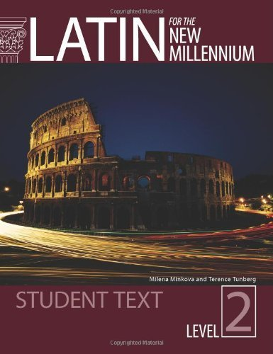 Latin for the New Millennium Student Text, Level 2 Student edition by Terence Tunberg, Milena Minkova (2009) Hardcover (Latin For The New Millennium Level 2)