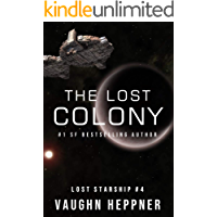 The Lost Colony (Lost Starship Series Book 4)