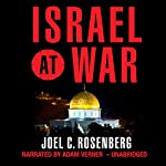 Israel at War | Joel C. Rosenberg