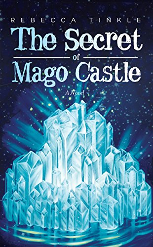 The Secret Of Mago Castle by Rebecca Tinkle ebook deal