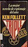 Triple, Ken Follett, 0708980139