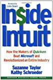 img - for Inside Intuit: How the Makers of Quicken Beat Microsoft and Revolutionized an Entire Industry by Suzanne Taylor, Kathy Schroeder, John Doerr(September 4, 2003) Hardcover book / textbook / text book