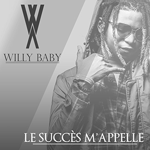 willy baby le succès mappelle